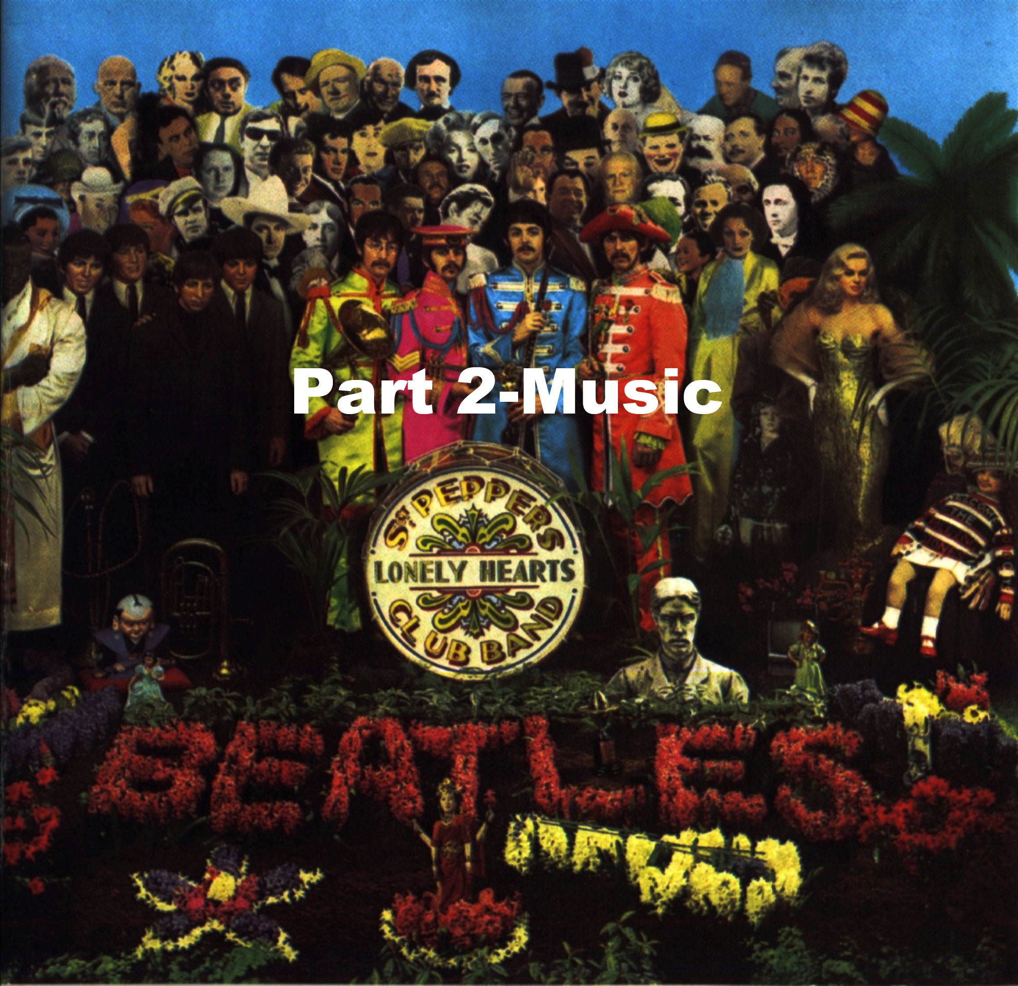 Sgt. Pepper (Part 2-Music)-Awesome Albums